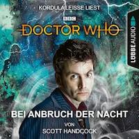 Doctor Who - Bei Anbruch der Nacht (Ungekürzt)