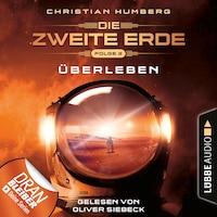 Mission Genesis - Die zweite Erde, Folge 2: Überleben (Ungekürzt)