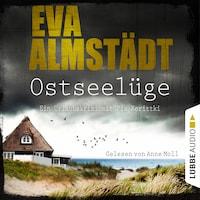 Ostseelüge - Ein Urlaubskrimi mit Pia Korittki 3 (Ungekürzt)