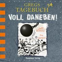 Gregs Tagebuch, Folge 14: Voll daneben! (Hörspiel)