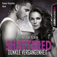 Shattered - Dunkle Vergangenheit - Last Option Search Team 3 (Ungekürzt)