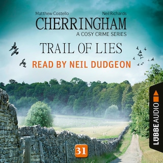 Trail of Lies - Cherringham - A Cosy Crime Series: Mystery Shorts, Episode 31 (Unabridged)