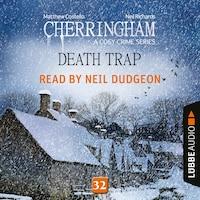Death Trap - Cherringham - A Cosy Crime Series: Mystery Shorts 32 (Unabridged)