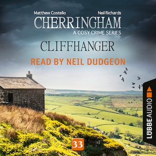 Cliffhanger - Cherringham - A Cosy Crime Series: Mystery Shorts 33 (Unabridged)
