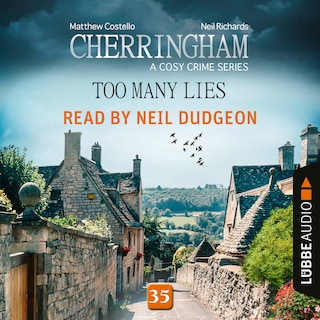 Too Many Lies - Cherringham - A Cosy Crime Series: Mystery Shorts 35 (Unabridged)