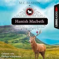 Hamish Macbeth hat ein Date mit dem Tod - Schottland-Krimis, Teil 8 (Ungekürzt)