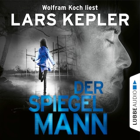 Der Spiegelmann - Joona Linna, Teil 8 (Gekürzt)