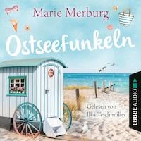 Ostseefunkeln - Rügen-Reihe, Teil 5 (Gekürzt)