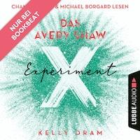 Das Avery Shaw Experiment (Ungekürzt)