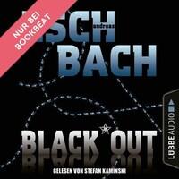 Black*Out - Black*Out-Trilogie, Teil 1 (Ungekürzt)