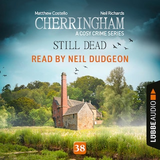 Still Dead - Cherringham - A Cosy Crime Series, Episode 38 (Unabridged)