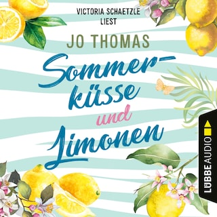 Sommerküsse und Limonen (Ungekürzt)