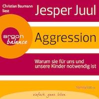 Aggression (Gekürzte Fassung)