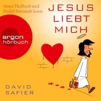 Jesus liebt mich (Gekürzte Fassung)