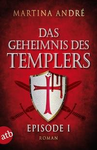 Das Geheimnis des Templers - Episode I