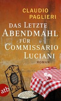 Das letzte Abendmahl für Commissario Luciani