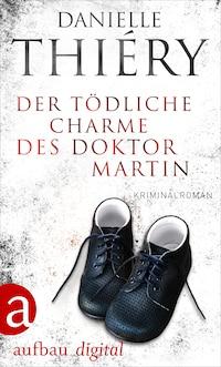Der tödliche Charme des Doktor Martin