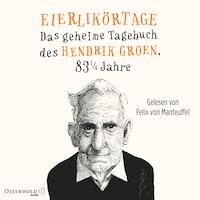 Eierlikörtage (Hendrik Groen 1)