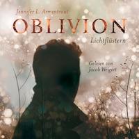 Oblivion. Lichtflüstern