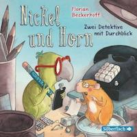 Nickel & Horn 1: Zwei Detektive mit Durchblick