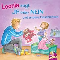 Leonie sagt Ja oder Nein; Meins!, ruft Leonie; Pipimachen! Händewaschen! Sauber!