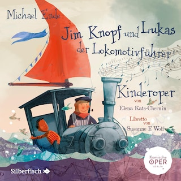 Jim Knopf und Lukas der Lokomotivführer - Kinderoper