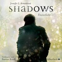 Shadows. Finsterlicht (Obsidian-Prequel)