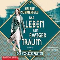 Das Leben, ein ewiger Traum (Die Berlin-Saga 1)