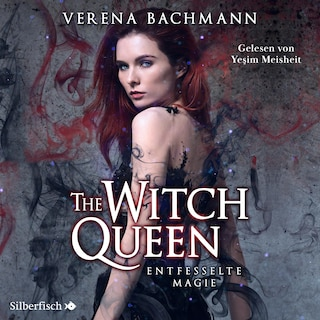 The Witch Queen 1: The Witch Queen. Entfesselte Magie