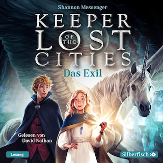 Keeper of the Lost Cities - Das Exil (Keeper of the Lost Cities 2)