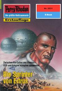 Perry Rhodan 2031: Die Sprinter von Ertrus