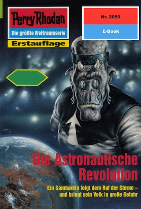 Perry Rhodan 2059: Die Astronautische Revolution