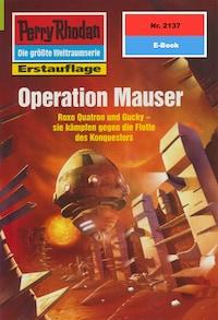 Perry Rhodan 2137: Operation Mauser