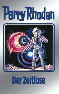 Perry Rhodan 88: Der Zeitlose (Silberband)