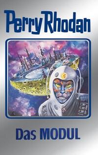 Perry Rhodan 92: Das Modul (Silberband)