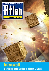 Atlan - Intrawelt-Zyklus (Sammelband)