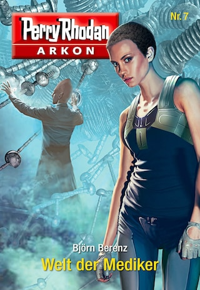 Arkon 7: Welt der Mediker