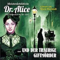 Meisterdetektivin Dr. Alice und die Glocken der Temple Church - Meisterdetektivin Dr. Alice - Dem Verbrechen auf der Spur, Folge 6
