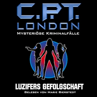 Luzifers Gefolgschaft - C. P. T. London - Mysteriöse Kriminalfälle, Folge 2