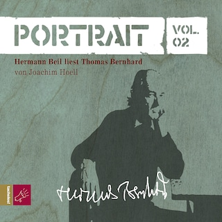 Portrait: Thomas Bernhard (Vol. 02)