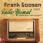 Radio Heimat - Geschichten von zuhause (gekürzt)