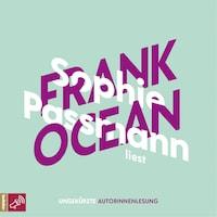 Sophie Passmann über Frank Ocean - KiWi Musikbibliothek, Band 4 (Ungekürzt)