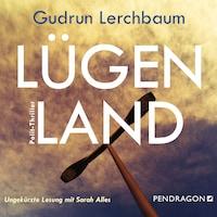 Lügenland (Ungekürzt)