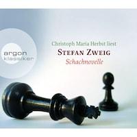 Schachnovelle (Ungekürzte Fassung)