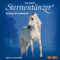 Sternentänzer, Folge 5: Rettung für Lindenhain (Ungekürzt)