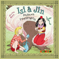 Isi & Jin - Ferien mit Flaschengeist