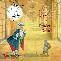 Die schönsten Märchen der Brüder Grimm, Teil 2