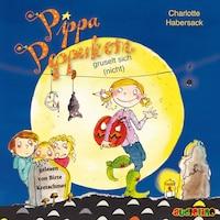 gruselt sich (nicht) - Pippa Pepperkorn 7