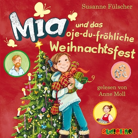 Mia und das oje-du-fröhliche Weihnachtsfest - Mia 12
