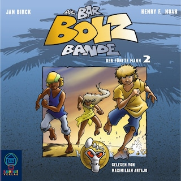 Die Bar-Bolz-Bande, Folge 2: Der fünfte Mann